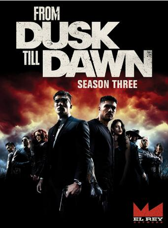 From Dusk Till Dawn: Season 3