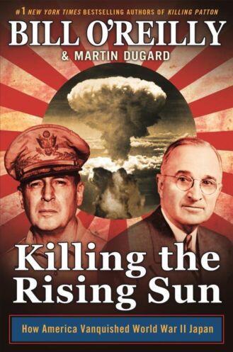 BILL O,REILLY:  Killing the Rising Sun