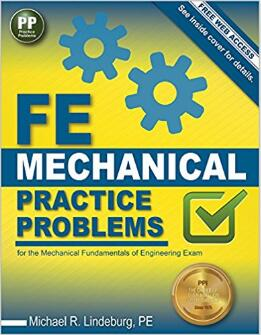 FE Mechanical Practice Problems (New Edition)