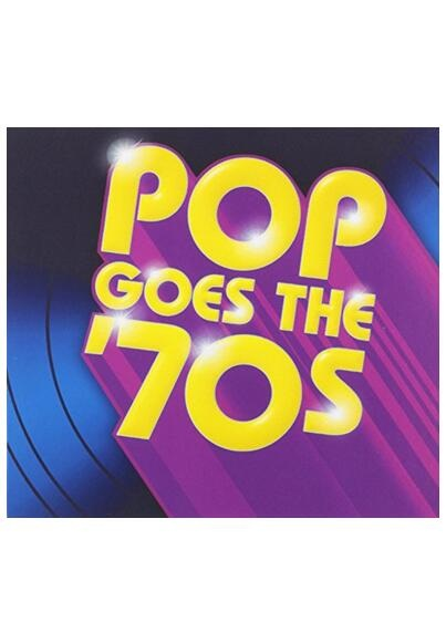 Pop Goes the '70s