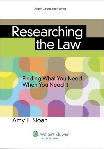 Researching The Law [Amy E. Sloan]