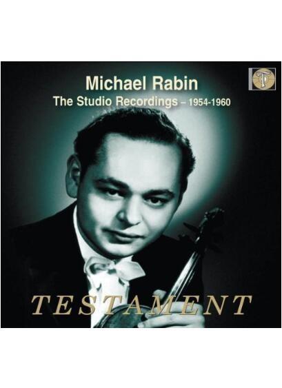 Testa Ment: The Studio Recordings 1954-1960 . Michael Rabin