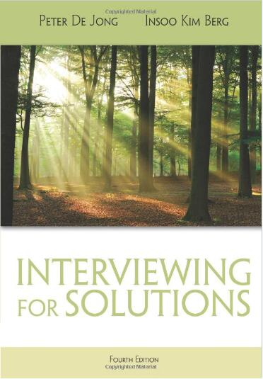 Interviewing for Solutions (4th Edition)