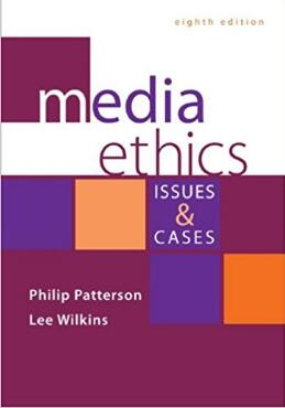 Media Ethics Issues and Cases (8th Edition)